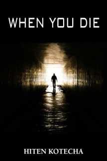 when you die.... by Hiten Kotecha in English