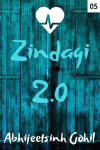 ઝીંદગી 2.0 - 5