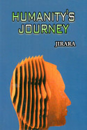 Humanity's Journey by JIRARA in English