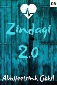 ઝીંદગી 2.0 - 6
