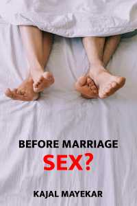 Before marriage sex..??