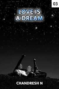 Love Is A Dream Chapter 3