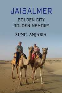 Jaisalmer- Golden city golden memory