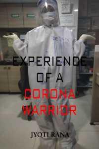 Experience of a corona warrior