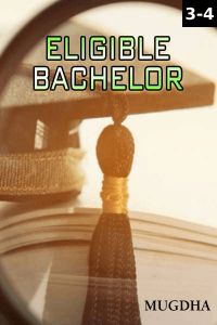 Eligible Bachelor - Episode 3 And  4