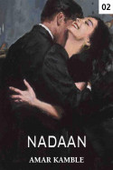 Nadaan - 2 by Amar Kamble in English
