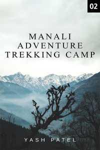 Manali Adventure Trekking Camp - 2