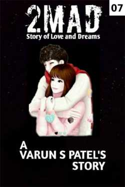 2 MAD PART 7 by VARUN S. PATEL in Hindi