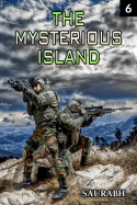 The Mysterious island - 6 by Saurabh in English