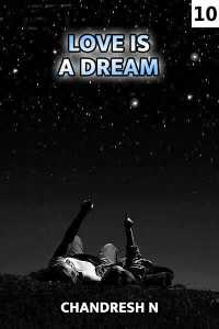 Love Is A Dream Chapter 10