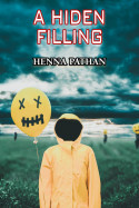 A Hiden Filling - 1 by Henna pathan in English