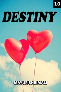 DESTINY (PART-10)