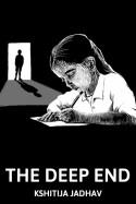The Deep End - 1 by Kshitija Jadhav in English