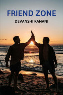 Friend zone by Devanshi Kanani in English