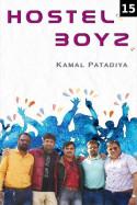 Hostel Boyz - 15 by Kamal Patadiya in Gujarati