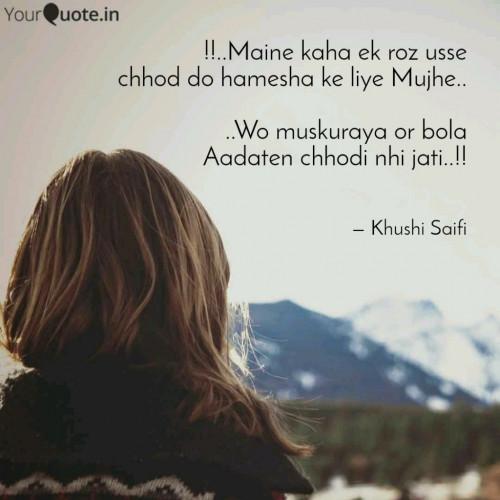 Hindi Quotes status by Khushi Saifi on 09-Nov-2017 10:46:27am | Matrubharti