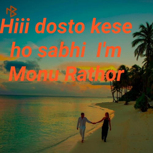 Quotes, Poems and Stories by Monu Rathor | Matrubharti